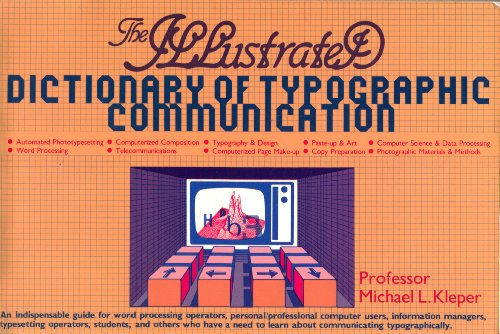 The Illustrated Dictionary Of Typographic Communication: Kleper, Prof. Michael