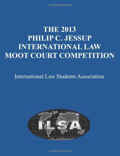 9780899410944: Philip C Jessup International Law Moot Court 2013 Competition (Philip C Jessup International Moot Court Competition (Washington D C)//Philip C Jessup International Law Moot Court Competition)