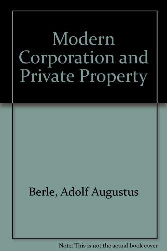 9780899411835: Modern Corporation and Private Property