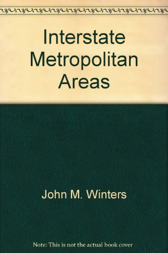 Interstate Metropolitan Areas.