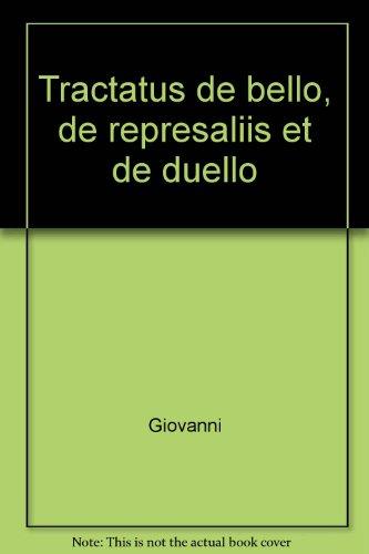 Tractatus de bello, de represaliis et de: Giovanni