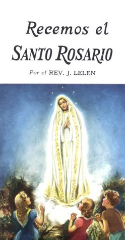 9780899420486: Pray the Rosary/Recemos El Santo Rosario (Spanish Edition)