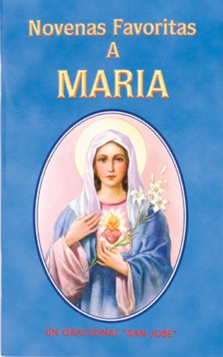 9780899420615: Novenas Favoritas a Maria (Spanish Edition)