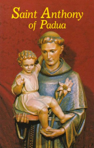 9780899421100: Saint Anthony of Padua: Our Franciscan Friend.