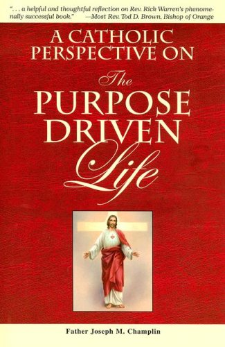 9780899421322: A Catholic Perspective on the Purpose Driven Life