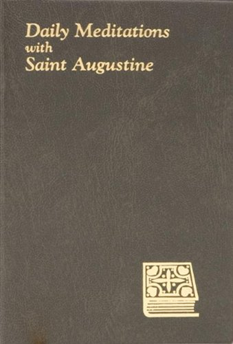 9780899421773: Daily Meditations With St. Augustine