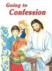 9780899422206: Going to Confession: How to Make a Good Confession