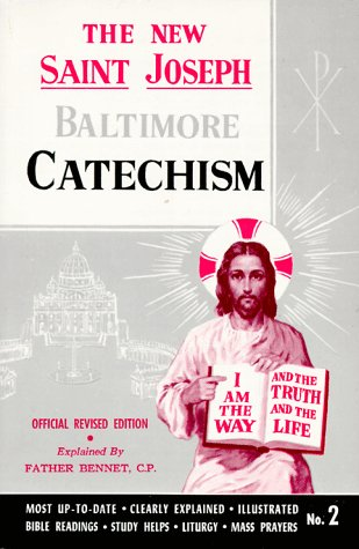 Saint Joseph Baltimore Catechism: The Truths of: Kelley, Rev. Bennet