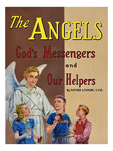 Angels, Gods Messengers and Our