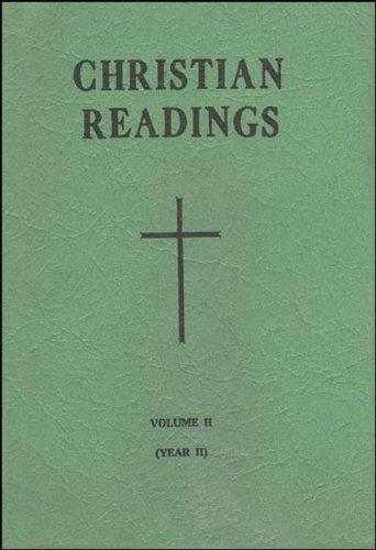 Christian Readings-V2-Year 2: (Christian Readings Seventeenth Sunday to Advent, Year II): Catholic ...