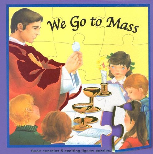 We Go to Mass: Catholic Book Publishing