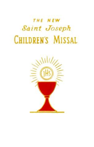 The New Saint Joseph Children's Missal: An: Catholic Book Publishing