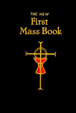 The New First Mass Book: An Easy