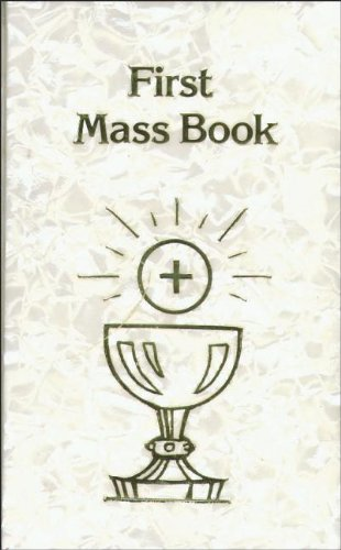 New First Mass Book: Catholic Book Publishing