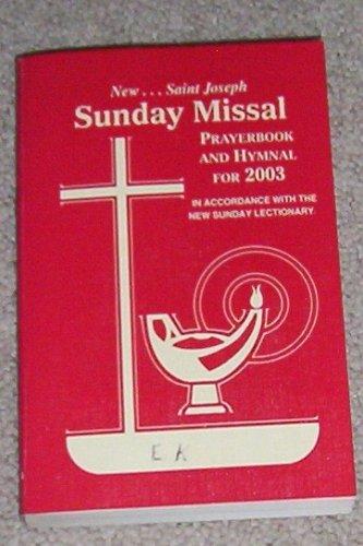 9780899428260: New Saint Joseph Sunday Missal Prayerbook and Hymnal for 2003