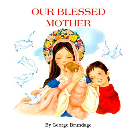9780899428468: Our Blessed Mother (St. Joseph Carry-me-along Board Books)