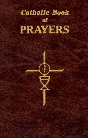 9780899429106: Catholic Book of Prayers: Popular Catholic Prayers Arranged for Everyday Use