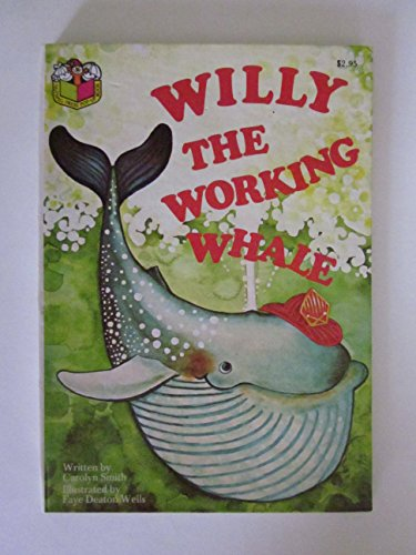 9780899430393: Willy The Working Whale. Nutmeg Press Pop-up Book