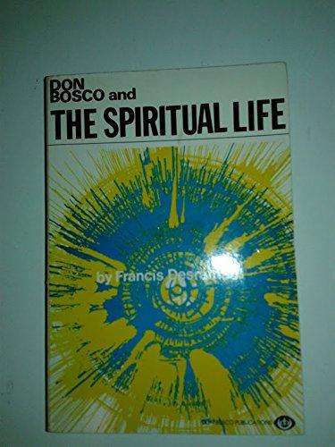 Don Bosco and the spiritual life: Desramaut, Francis