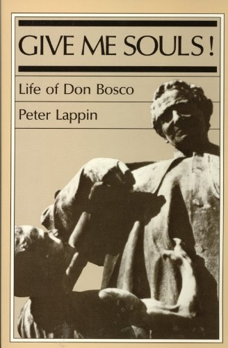 9780899440873: Give Me Souls! : Life of Don Bosco