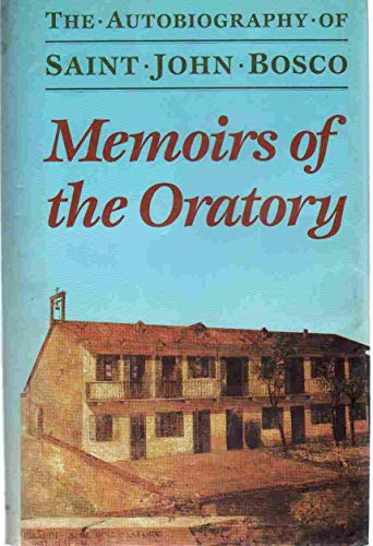 9780899441351: Memoirs of the Oratory of Saint Francis De Sales from 1815 to 1855: The Autobiography of Saint John Bosco (English and Italian Edition)