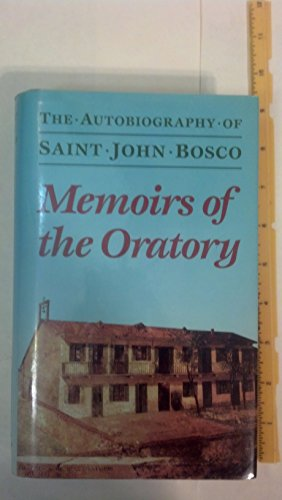 9780899441399: Memoirs of the Oratory of Saint Francis de Sales from 1815 to 1855: The autobiography of Saint John Bosco