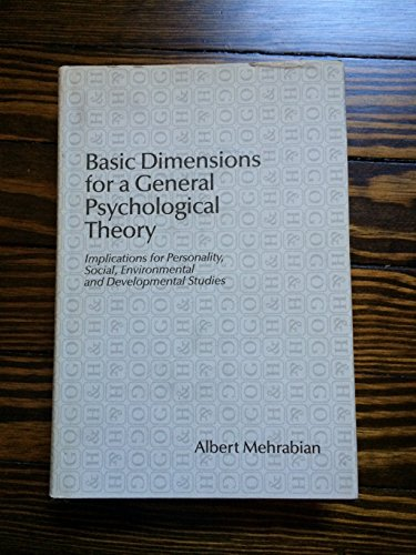 9780899460048: Basic Dimensions for a General Psychological Theory: Implications for Personality, Social and Environmental Psychology