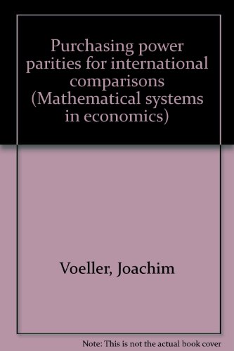 Purchasing power parities for international comparisons (Mathematical systems in economics) ASIN: ...