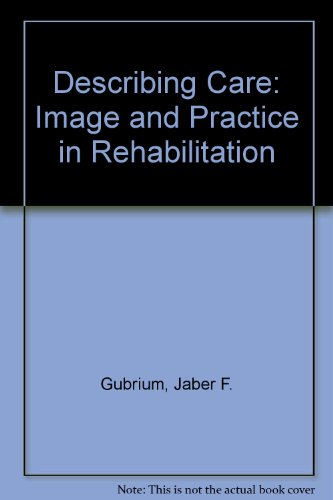 9780899461359: Describing Care: Image and Practice in Rehabilitation