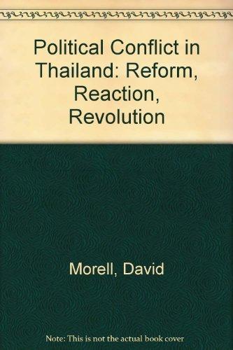 9780899461694: Political Conflict in Thailand: Reform, Reaction, Revolution