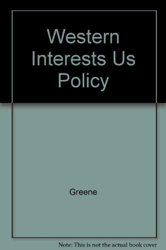 Western Interests and U.S. Policy Options In the Caribbean Basin: Report of The Atlantic Council's Working Group on the Caribbean Basin (0899461832) by James Greene; Brent Scowcroft