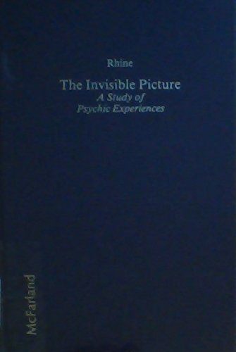 9780899500157: The Invisible Picture: A Study of Psychic Experiences