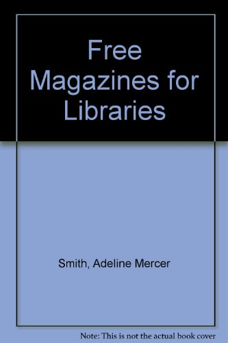 9780899500218: Free Magazines for Libraries