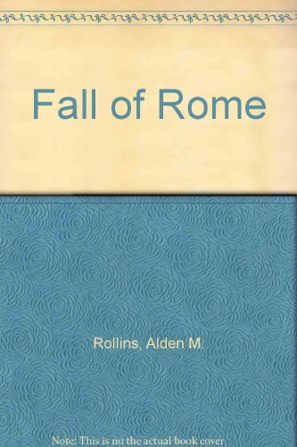 Fall of Rome: A Reference Guide