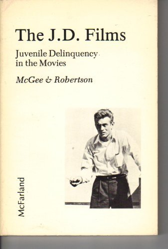 9780899500386: J. D. Films: Juvenile Delinquency in the Movies