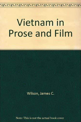 Vietnam in Prose and Film: Wilson, James C.