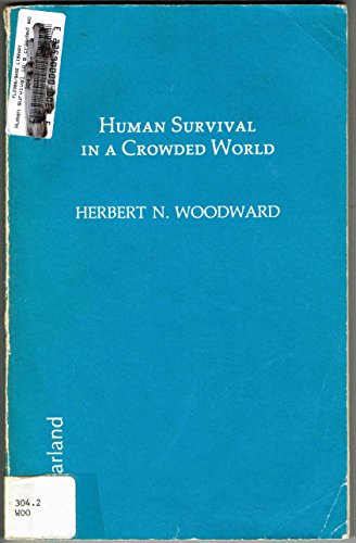9780899500683: Human Survival in a Crowded World