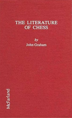 9780899500997: The Literature of Chess