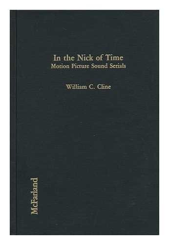 In the Nick of Time : Motion: William C. Cline