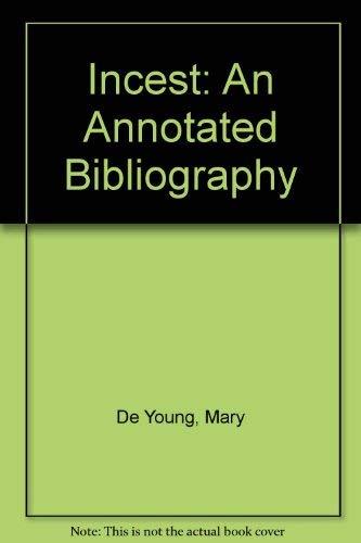 9780899501420: Incest: An Annotated Bibliography