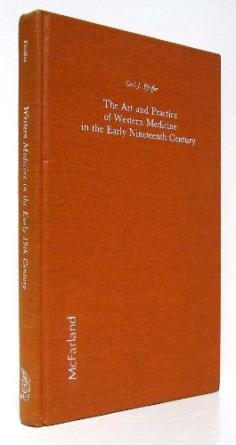 9780899501673: The Art and Practice of Western Medicine in the Early Nineteenth Century
