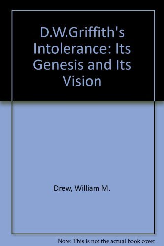 9780899501710: D.W.Griffith's Intolerance: Its Genesis and Its Vision