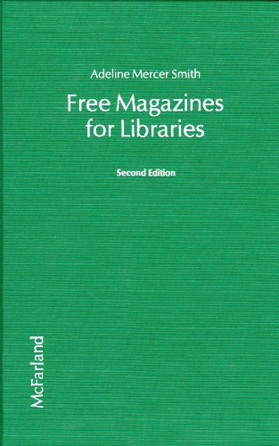 9780899501727: Free Magazines for Libraries, Second Edition