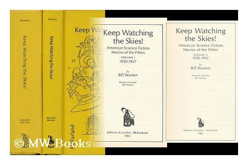 Keep Watching the Skies! - American Science Fiction Movies of the Fifties, Vol 1+2 (complete)