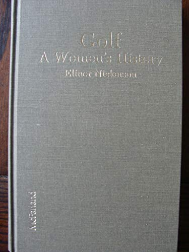 Golf. A Women s History.: Elinor Nickerson.