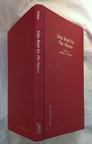 9780899502144: John Reed for the Masses