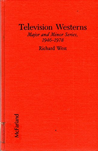 9780899502526: Television Westerns: Major and Minor Series, 1946-1978