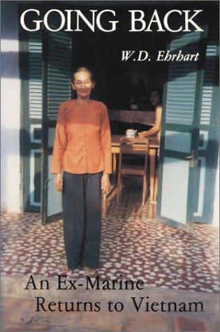 9780899502786: Going Back: An Ex-Marine Returns to Vietnam