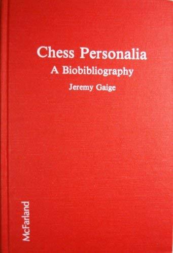 9780899502939: Chess Personalia: A Biobibliography