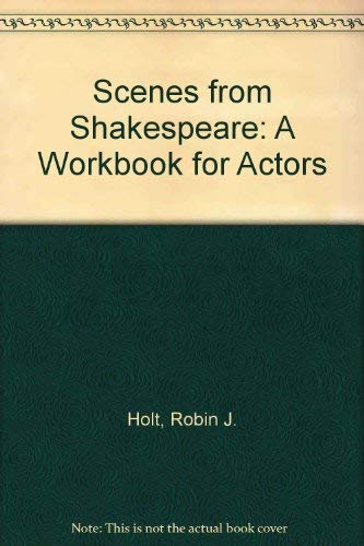9780899503103: Scenes from Shakespeare: A Workbook for Actors